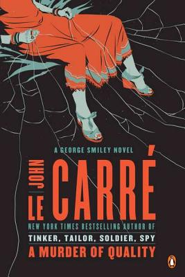 A Murder of Quality By Le Carre, John